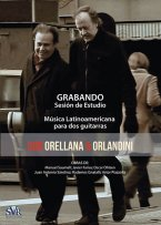 Dúo Orellana & Orlandini: Recording Session (DVD)