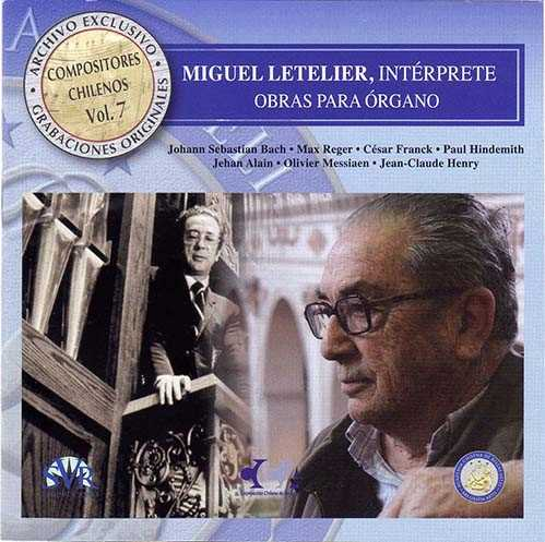 Exlusive Archive, Vol. 7: Miguel Letelier - Organ Works