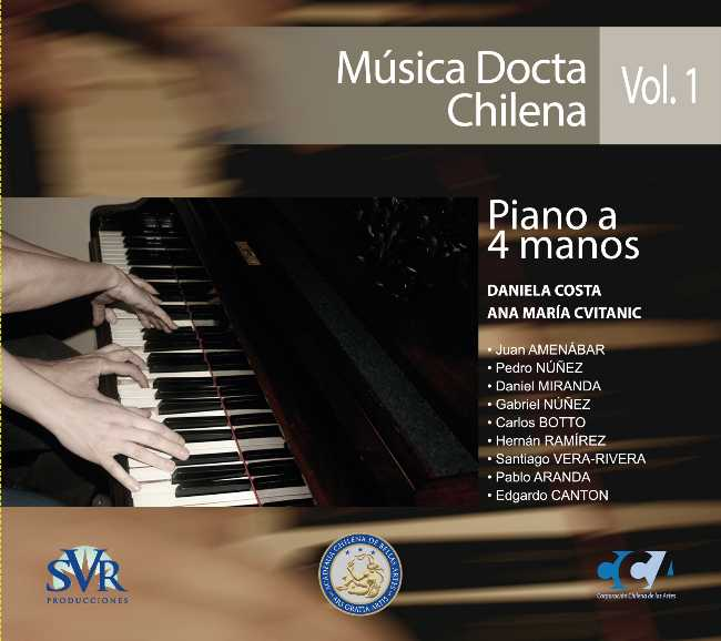 Música Docta Chilena Vol. 1: Piano a 4 Manos
