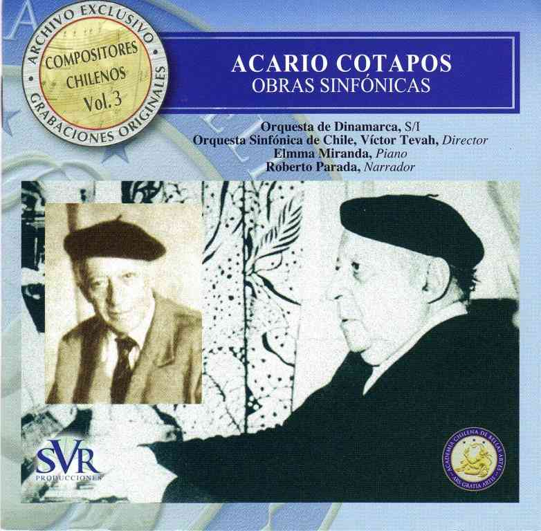 Exclusive Archive, Vol. 3: Symphonic Works by Acario Cotapos