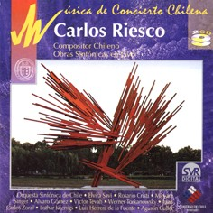 Concert Music of Chile: Carlos Riesco (2 CDs)