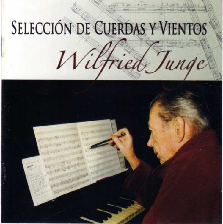 Wilfried Junge: Strings and Winds Selection