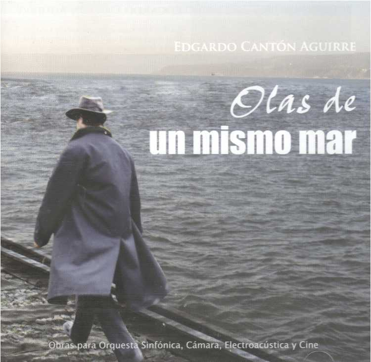 Edgardo Cantón: Waves of a same sea