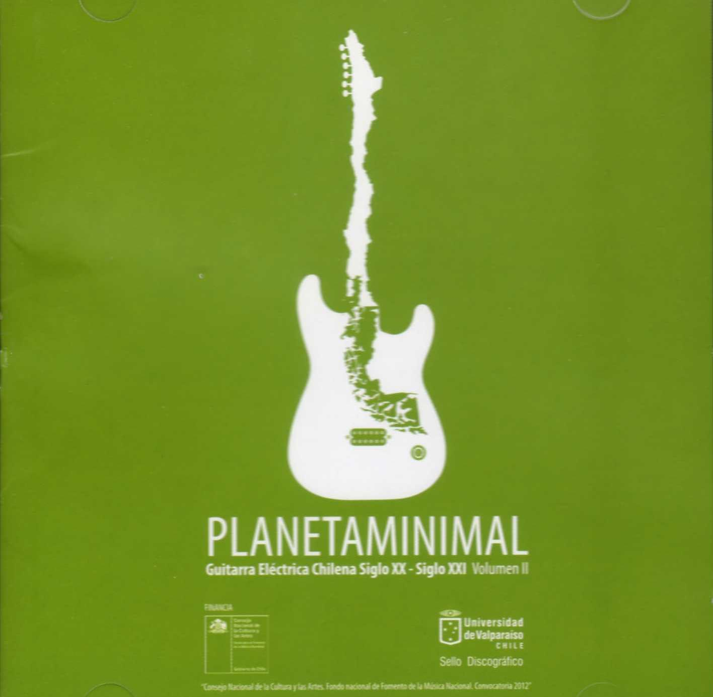 Minimal Planet: Chilean Electric Guitar of 20th-21th Century Vol. 2