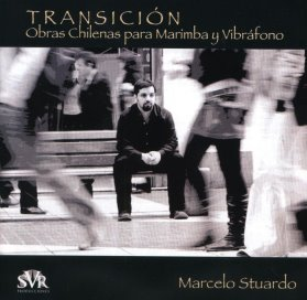 Marcelo Stuardo - Transition: Works for Marimba and Vibraphone