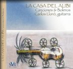La Casa del Alibi: Songs & Boleros - Cuban and Latin American Music