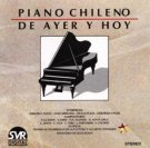 Chilean Piano of Yesterday and Today