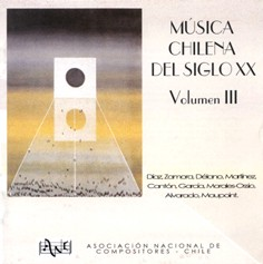 Chilean Music of the 20th Century, Volume III