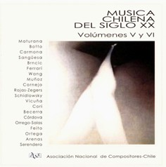 Chilean Music of the 20th Century, Volumes V and VI (2 CDs)