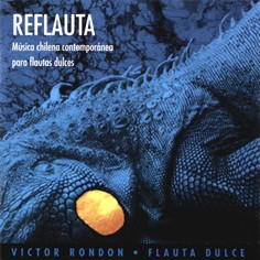 Reflauta - Chilean contemporary music for recorders