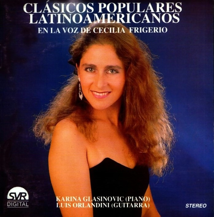 Latin American Popular Classics in the Voice of Cecilia Frigerio