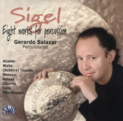 Sigel, Eight Works for Percussion - Gerardo Salazar