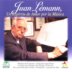 Juan Lémann: A Spirit of Love for the Music
